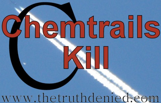 The Truth Denied and Chemtrails Kill