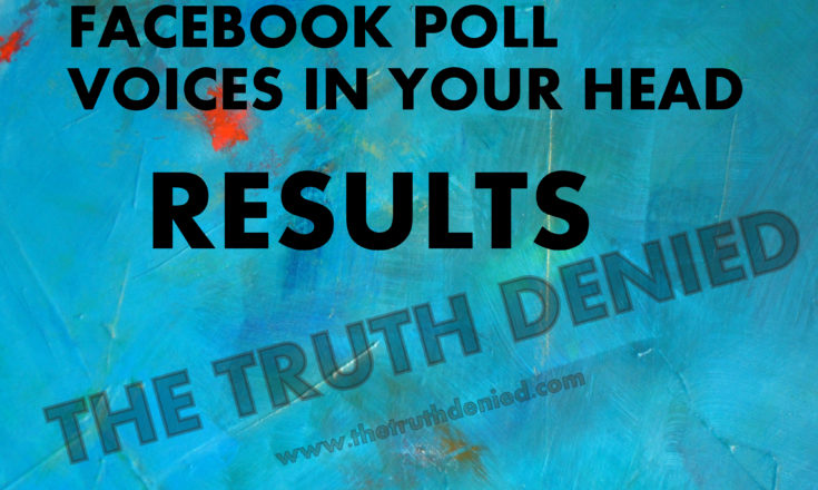 Facebook Poll: Are you crazy with the voices in your head?