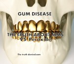 READ MORE ...about the fixes of gum disease , MMS and Peroxide.
