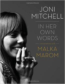 IN HER OWN WORDS, authored by Joni Mitchell