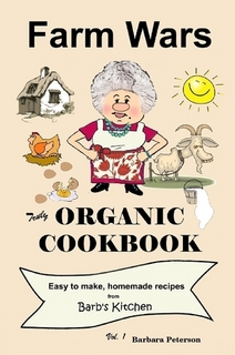 More Detail Farm Wars Truly Organic Cookbook: PURCHAE YOUR COPY TODAY!